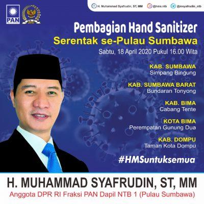 Setelah Penyemprotan Disinfektan Se-Pulau Sumbawa, Anggota DPR RI HM Syafrudin Bagikan Hand Sanitizer
